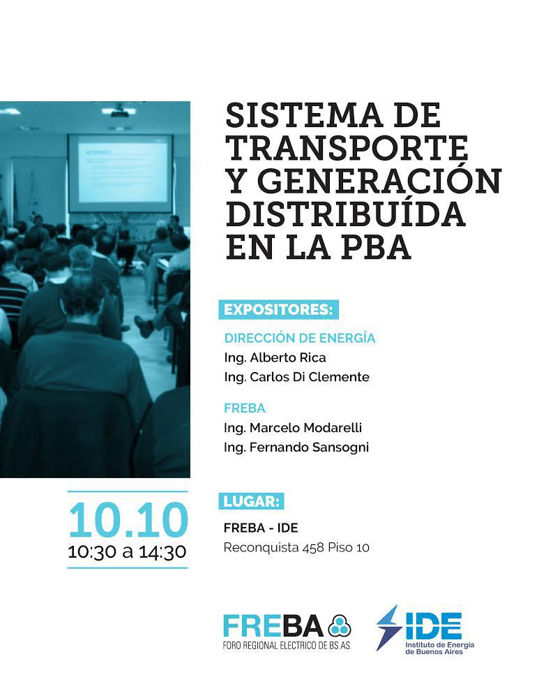 """Conferencia:  """"Sistema de Transporte y Generación Distribuida en la Provincia de Buenos Aires. Estado de Situación y Plan de Expansión 2019-2026"""""""