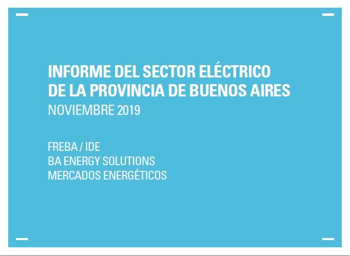 Desde el IDE ponemos a disposición el Informe del Sector Eléctrico de la Provincia de Buenos Aires
